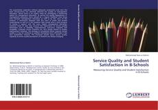 Service Quality and Student Satisfaction in B-Schools kitap kapağı