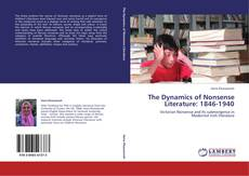 Portada del libro de The Dynamics of Nonsense Literature: 1846-1940