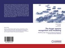 Bookcover of The Auger spectra recognition and modeling