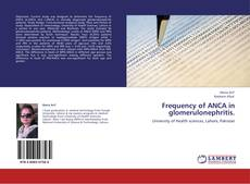 Bookcover of Frequency of ANCA in glomerulonephritis.
