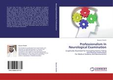 Buchcover von Professionalism In Neurological Examination