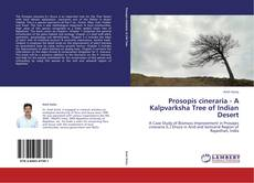 Buchcover von Prosopis cineraria - A Kalpvarksha Tree of Indian Desert