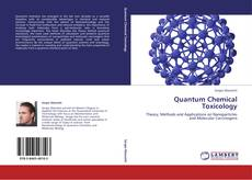 Bookcover of Quantum Chemical Toxicology