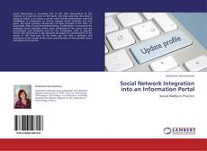 Bookcover of Social Network Integration into an Information Portal