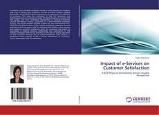 Portada del libro de Impact of e-Services on Customer Satisfaction
