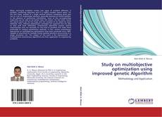 Study on multiobjective optimization using improved genetic Algorithm kitap kapağı
