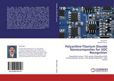 Capa do livro de Polyaniline-Titanium Dioxide Nanocomposites for VOC Recognition