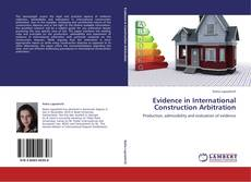 Couverture de Evidence in International Construction Arbitration
