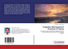 Bookcover of Irrigation Management Practices in Tigray
