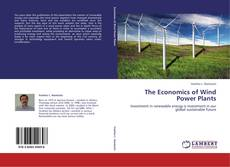 Couverture de The Economics of Wind Power Plants