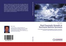 Bookcover of Post-Traumatic Growth in Hurricane Katrina Survivors