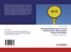 Bookcover of Demand Responsive Transit Performance Assessment Using Simulation