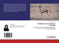 Borítókép a  Habitat Use by Persian Gazelle - hoz