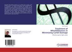 Buchcover von Treatment of Whistleblowers in Minimizing Cartel Damage