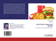 Bookcover of Junk Food: Impact on Health