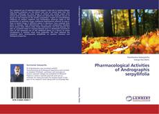 Couverture de Pharmacological Activities of Andrographis serpyllifolia