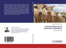 Bookcover of Practical Manual of Veterinary Obstetrics