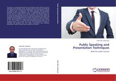 Bookcover of Public Speaking and Presentation Techniques