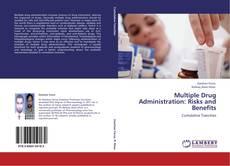 Borítókép a  Multiple Drug Administration: Risks and Benefits - hoz