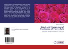 Bookcover of Social and Environmental Implication of Floriculture