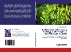 Bookcover of Performance of Promising Genotypes of Mungbean against major Ins.pests