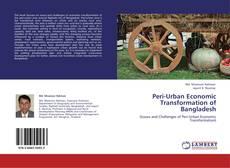 Bookcover of Peri-Urban Economic Transformation of Bangladesh
