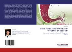 """Bookcover of From """"the Face on the Sand"""" to """"Ethics of the Self"""""""
