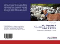 Copertina di Sero-prevalence of Toxoplasmosis in Sheep and Goats in Pakistan