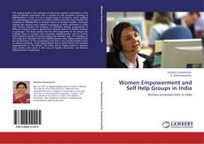 Portada del libro de Women Empowerment and Self Help Groups in India