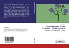 Bookcover of Environmental Policy Transfer in the EU Context