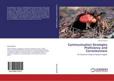 Bookcover of communication stategies proficiency and consciousness