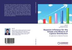 Bayesian Inference for the Simple and Mixture of Laplace Distribution kitap kapağı
