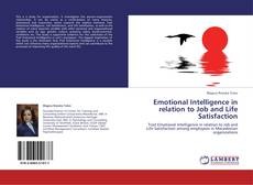 Couverture de Emotional Intelligence in relation to Job and Life Satisfaction