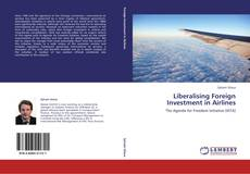 Portada del libro de Liberalising Foreign Investment in Airlines