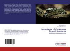 Bookcover of Importance of Conserving Natural Resources