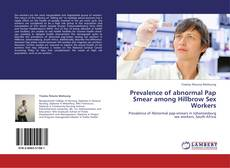 Bookcover of Prevalence of abnormal Pap Smear among Hillbrow Sex Workers