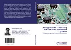 Bookcover of Energy-Aware Scheduling For Real-Time Embedded Systems