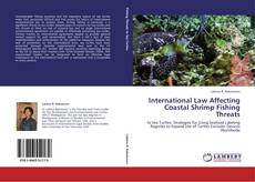 International Law Affecting Coastal Shrimp Fishing Threats的封面