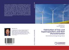 Capa do livro de Fabrication of low cost Supercapacitors and their characterization