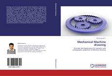 Bookcover of Mechanical Machine drawing
