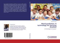 Capa do livro de Word prediction: A technology for learning disabled