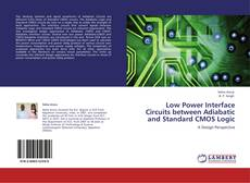 Capa do livro de Low Power Interface Circuits between Adiabatic and Standard CMOS Logic