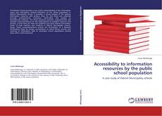 Bookcover of Accessibility to information resources by the public school population