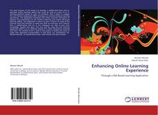 Bookcover of Enhancing Online Learning Experience