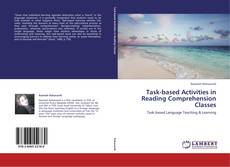 Bookcover of Task-based Activities in Reading Comprehension Classes