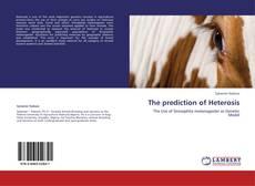 Portada del libro de The prediction of Heterosis