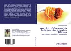 Couverture de Assessing H.E Coursework in Senior Secondary Schools in Botswana