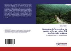 Buchcover von Mapping deforestation in western Kenya using GIS and remote sensing