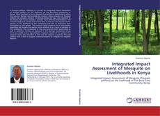 Portada del libro de Integrated Impact Assessment of Mesquite on Livelihoods in Kenya
