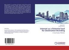 Bookcover of Internet as a Potential tool for Destination Branding